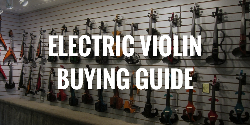 Electric Violin Buying Guide